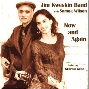 Jim Kweskin Band with Samoa Wilson - Now and Again