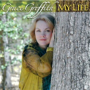 Grace Griffith - My Life